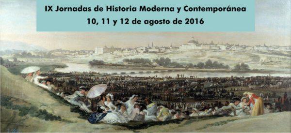IX Jornadas de Historia Moderna y Contemporánea