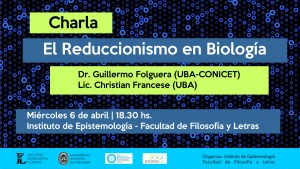 charla_reduccionismo en biologia