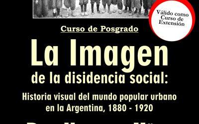 """Posgrado """"La Imagen de la disidencia social"""""""