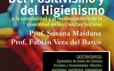 """Posgrado """"Del Positivismo y del Higienismo a la complejidad"""""""