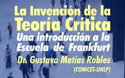 """Posgrado """"La Invención de la Teoría Crítica"""""""