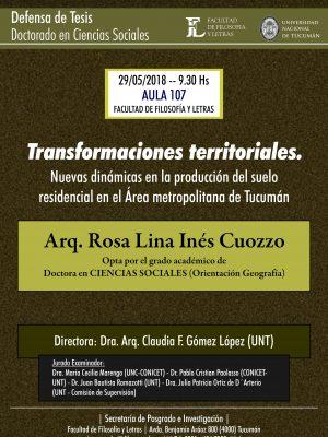 """Defensa de tesis """"Transformaciones territoriales. Nuevas dinámicas en la producción del suelo residencial"""""""