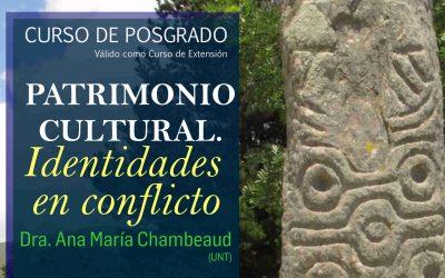 """Posgrado """"Patrimonio Cultural. Identidades en conflicto"""""""