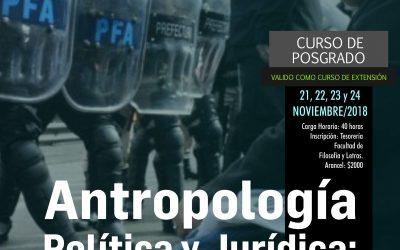 """Posgrado """"Antropología política y Jurídica: burocracias penales y administrativas"""""""
