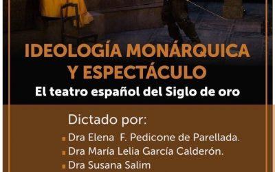 """Posgrado """"Ideología monárquica y espectáculo. El teatro español del Siglo de Oro"""""""