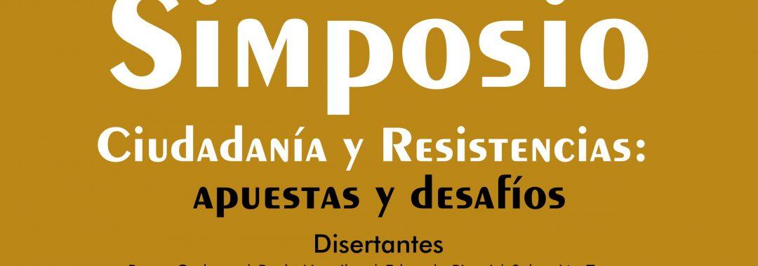 Afiche Simposio Ciudadanía y Resistencias